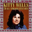 20 All Time Greatest Hits (HQ Remastered Version)/Kitty Wells