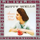 Seasons of My Heart (HQ Remastered Version)/Kitty Wells