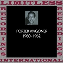 In Chronology, 1960-1962 (HQ Remastered Version)/Porter Wagoner