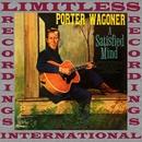 A Satisfied Mind (HQ Remastered Version)/Porter Wagoner