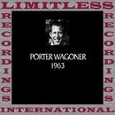 In Chronology, 1963 (HQ Remastered Version)/Porter Wagoner