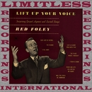Lift Up Your Voice (HQ Remastered Version)/Red Foley