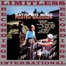 Satisfied Mind (HQ Remastered Version)/Porter Wagoner