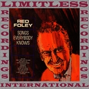 Songs Everbody Knows (HQ Remastered Version)/Red Foley