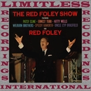 The Red Foley Show (HQ Remastered Version)/Red Foley