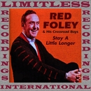Stay A Little Longer (HQ Remastered Version)/Red Foley