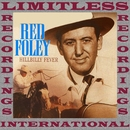 Hillbilly Fever In The Ozarks (HQ Remastered Version)/Red Foley