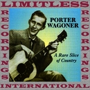 A Rare Slice Of Country (HQ Remastered Version)/Porter Wagoner