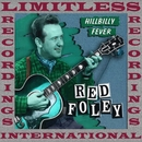 Hillbilly Fever, Hearts Of Stone (HQ Remastered Version)/Red Foley