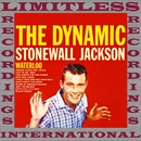 The Dynamic Stonewall Jackson (HQ Remastered Version)/Stonewall Jackson