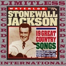 Waterloo, 19 Great Country Songs (HQ Remastered Version)/Stonewall Jackson