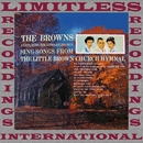 The Browns Sing Songs From The Little Brown Church Hymnal (HQ Remastered Version)/The Browns
