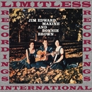 Jim Edward, Maxine & Bonnie Brown (HQ Remastered Version)/The Browns