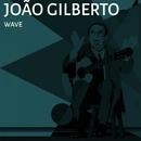 Wave/Joao Gilberto