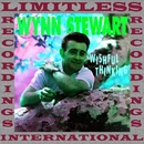 Wishful Thinking, Vol. 10 (HQ Remastered Version)/Wynn Stewart