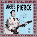 The Unavailable Sides, 1950-1951 (HQ Remastered Version)/Webb Pierce