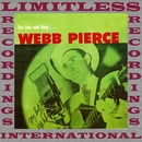 The One And Only Webb Pierce (HQ Remastered Version)/Webb Pierce