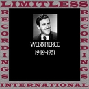 In Chronology, 1949-1951 (HQ Remastered Version)/Webb Pierce