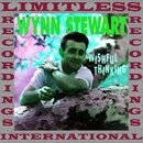 Wishful Thinking, Vol. 6 (HQ Remastered Version)/Wynn Stewart