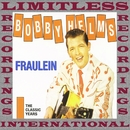 Fraulein: The Classic Years, Vol. 2 (HQ Remastered Version)/Bobby Helms