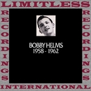 In Chronology, 1958-1962 (HQ Remastered Version)/Bobby Helms