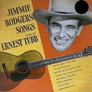Jimmie Rodgers Songs/Ernest Tubb