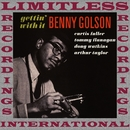 Gettin' With It (Limited Series, HQ Remastered Version)/Benny Golson