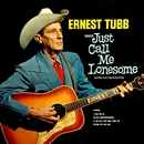 Just Call Me Lonesome/Ernest Tubb
