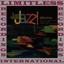 Just Jazz! (HQ Remastered Version)/Benny Golson