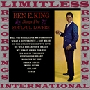 Ben E. King Sing For Soulful Lovers (HQ Remastered Version)/Ben E. King