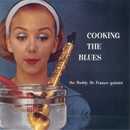 Cooking The Blues/Buddy DeFranco
