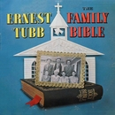 The Family Bible/Ernest Tubb