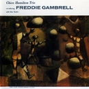 Introducing The Piano Of Freddy Gambrell/Chico Hamilton
