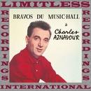 Bravos Du Music-Hall (HQ Remastered Version)/Charles Aznavour
