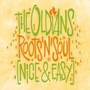 Roots 'N' Soul (Nice & Easy)/The Oldians
