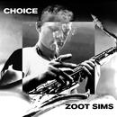 Choice/Zoot Sims