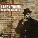 Groove Street/Larry Young