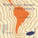 Rendez-vous Dansant A Copacabana/Lalo Schifrin
