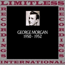 In Chronology, 1950-1952 (HQ Remastered Version)/George Morgan