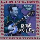 Hillbilly Fever, Chattanooga Shoe Shine Boy (HQ Remastered Version)/Red Foley