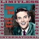 Greatest Country Masters (HQ Remastered Version)/Jimmy Dean