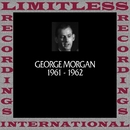 In Chronology, 1961-1962 (HQ Remastered Version)/George Morgan