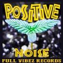 POSITIVE/NOISE