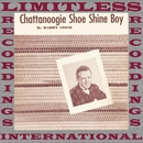 Chattanoogie Shoe Shine Boy (HQ Remastered Version)/Red Foley