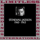 In Chronology, 1960-1963 (HQ Remastered Version)/Stonewall Jackson
