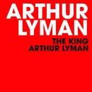 The King Arthur Lyman/Arthur Lyman