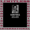 In Chronology, 1953-1955 (HQ Remastered Version)/Webb Pierce