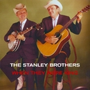 The Later King Years/The Stanley Brothers