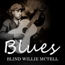 Blues/Blind Willie Mctell