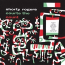 Shorty Rogers Courts The Count/Shorty Rogers